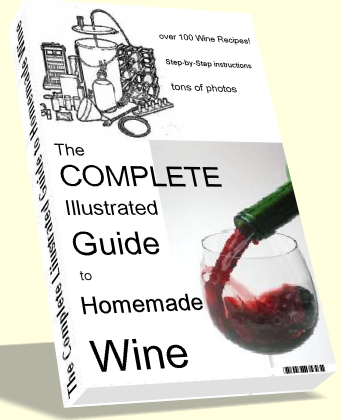 The Complete Illustrated Guide To Homemade Wine eBook